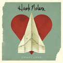 Crazy Love (Plus The Light Sides)/Hawk Nelson