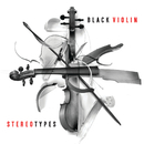 Stereotypes/Black Violin