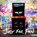 Just For Fun (Deluxe)/Timeflies