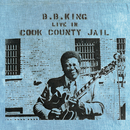 Live In Cook County Jail/B. B. King
