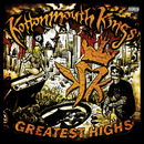 Greatest Highs/Kottonmouth Kings