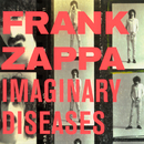 Imaginary Diseases (Live)/Frank Zappa
