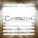Sunlight And Shadows/Carrollton