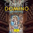 Cantate Domino - La Cappella Sistina e la musica dei Papi/Sistine Chapel Choir, Massimo Palombella