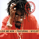 Love Me Now (featuring Wyclef) (International Only)/Beenie Man