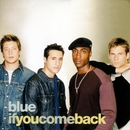 If You Come Back/Blue