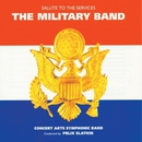 The Military Band - Salute to the Services/Felix Slatkin