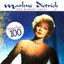 Der Blonde Engel - Marlene 100: 25 Lieder/Marlene Dietrich