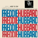 Here to Stay/Freddie Hubbard
