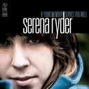 If Your Memory Serves You Well/Serena Ryder