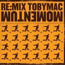 Re:Mix Momentum/TobyMac