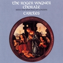 Caroles/Roger Wagner Chorale