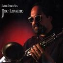 Landmarks/Joe Lovano