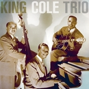 The Nat King Cole Trio - The Complete Capitol Transcription Sessions/Nat King Cole Trio