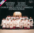 Victoria/Palestrina: Masses & Motets/The Choir of King's College, Cambridge, Stephen Cleobury