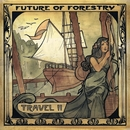 Travel II/Future Of Forestry