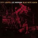 City Lights/Lee Morgan