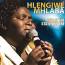 Live At The State Theatre/Hlengiwe Mhlaba