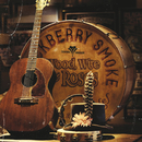 Wood, Wire & Roses/Blackberry Smoke