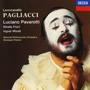 レオンカヴァルロ:歌劇「道化師」全曲/Luciano Pavarotti, Mirella Freni, The National Philharmonic Orchestra, Giuseppe Patanè