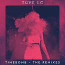 Timebomb (Remixes)/Tove Lo