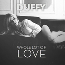 Whole Lot Of Love/Duffy
