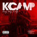 Only Way Is Up (Deluxe)/K Camp