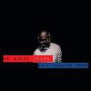 We Dance Again (feat. Nakhane Toure)/Black Coffee