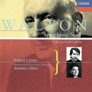 Walton: Cello Concerto; Symphony No. 1/Andrew Litton, Robert Cohen, Bournemouth Symphony Orchestra