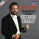 Bruckner: Symphony No. 3/Riccardo Chailly, Radio-Symphonie-Orchester Berlin