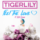 Feel The Love (feat. Nat Dunn)/Tigerlily