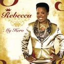 My Hero/Rebecca