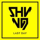 Last Day/Shining