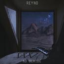 No Olvidé/Reyno