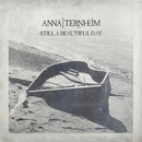 Still A Beautiful Day/Anna Ternheim