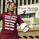 O Tla Ya Kae?/Winnie Mashaba