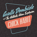 Chick Habit/Arielle Dombasle, The Hillbilly Moon Explosion