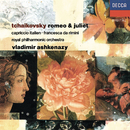Tchaikovsky: Romeo and Juliet; Francesca da Rimini; Capriccio Italien/Vladimir Ashkenazy, Royal Philharmonic Orchestra