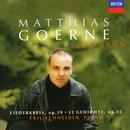 Schumann: Liederkreis Op. 39; 12 Gedichte/Matthias Goerne, Eric Schneider