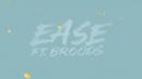 EASE(Lyric Video)/Troye Sivan featuring Broods