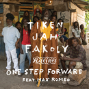 One Step Forward (feat. Max Romeo)/Tiken Jah Fakoly