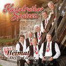 Heimat - Deine Lieder/Kastelruther Spatzen