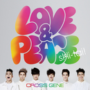 Love & Peace / sHi-tai!/CROSS GENE