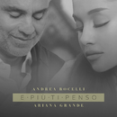 "E Piu ti penso (From ""Once Upon A Time In America"")/Andrea Bocelli, Ariana Grande"