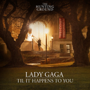 Til It Happens To You/Lady Gaga
