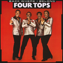 Back Where I Belong/Four Tops