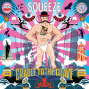Cradle To The Grave/Squeeze