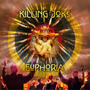 Euphoria/Killing Joke