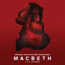 Macbeth(Original Motion Picture Soundtrack)/Jed Kurzel