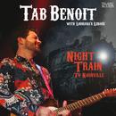 Night Train To Nashville (Live) (feat. Louisiana's LeRoux)/Tab Benoit